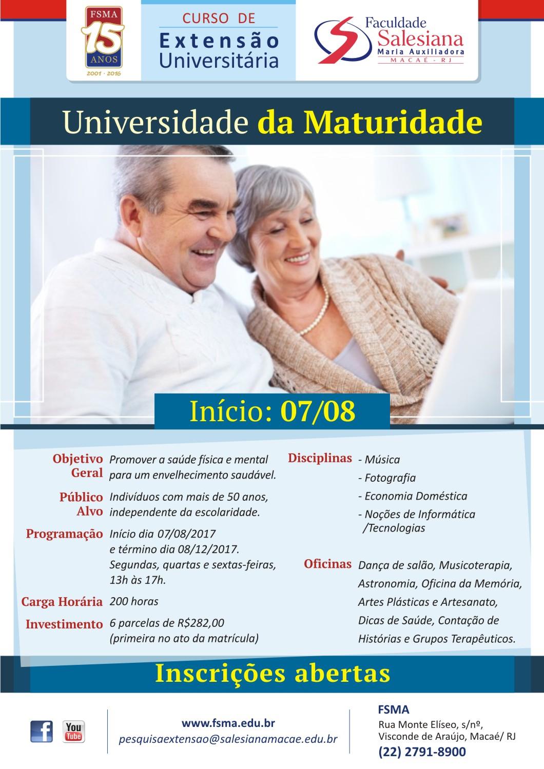 FSMA: Inscrições prorrogadas para o Curso Universidade da Maturidade