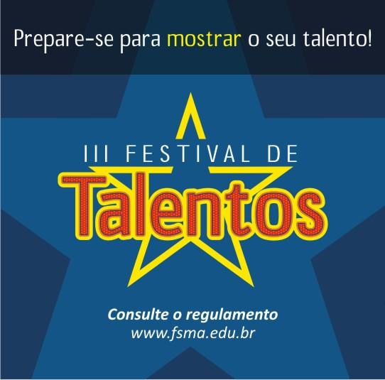 III Festival de Talentos da FSMA: inscrições abertas