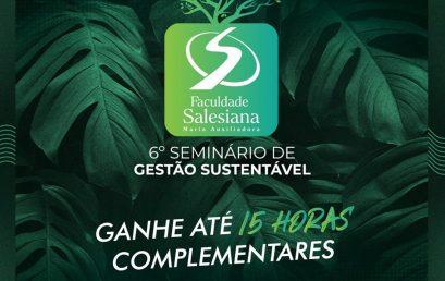 VI Seminário de Gestão Sustentável da FSMA com inscrições abertas