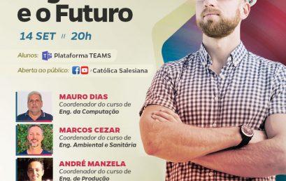 """""""Engenharias e o Futuro"""" será tema de Live da Católica Salesiana"""