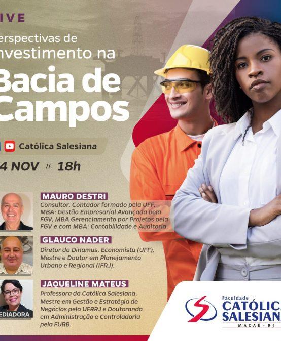 Live da Católica Salesiana vai apresentar as perspectivas de investimento na Bacia de Campos